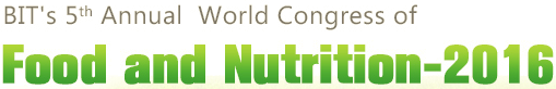 5th Annual World Congress of Food and Nutrition